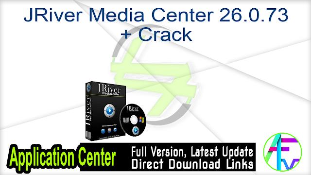 JRiver Media Center 26.0.73 + Crack