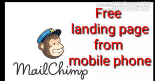 How to create free landing page on mailchimp site.create landing page with mobile phone.
