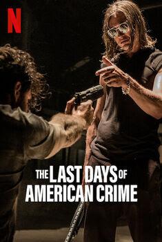 The Last Days of American Crime Torrent – WEB-DL 720p/1080p Dual Áudio