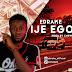 MUSIC : Edrake - ije ego