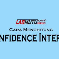 Cara Menghitung Confidence Interval (CI) (Interval Kepercayaan)