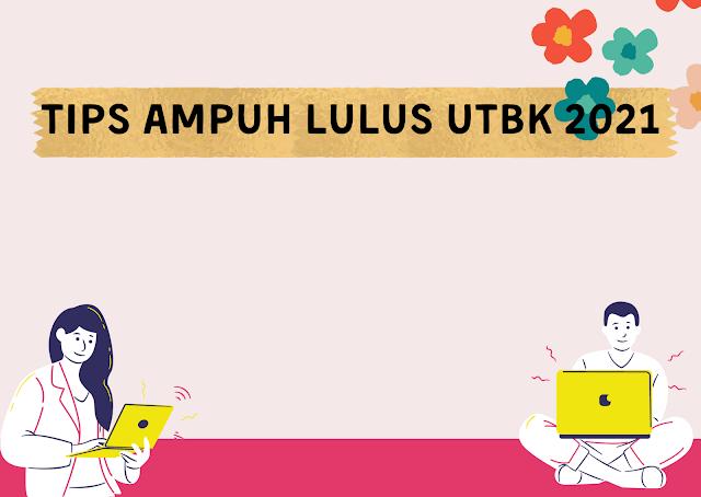 tips UTBK 2021