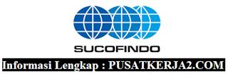 Lowongan Kerja PT SUCOFINDO (Persero) BUMN SMA SMK D3 S1 April 2020