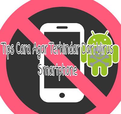 Smartphone terhindar Virus