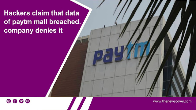 technology news, Cyble, data breach, Hackers, Paytm Mall,
