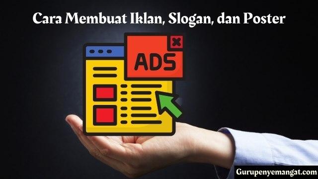 Cara Membuat Iklan, Slogan, dan Poster