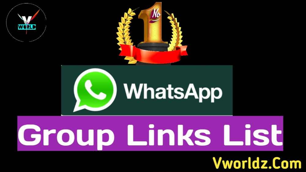 No 1 Whatsapp Group Links List | Join Whatsapp Group In 2020 - V World
