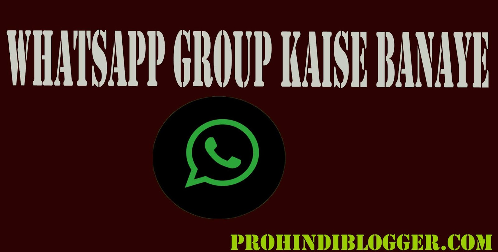 WhatsApp group Kaise Banaye