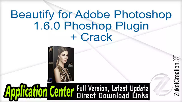 Beautify for Adobe Photoshop 1.6.0 Phoshop Plugin + Crack