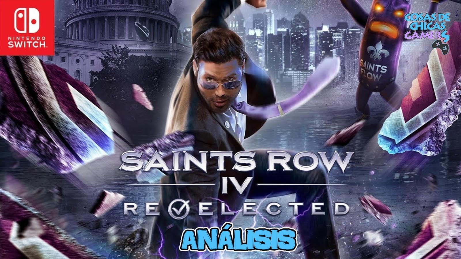SAINTS ROW IV: RE-ELECTED - ANÁLISIS EN NINTENDO SWITCH