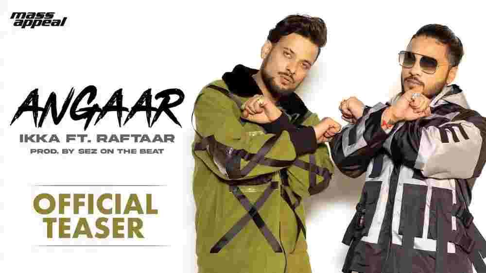 Angaar Lyrics - Ikka x Raftaar