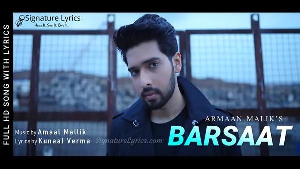 Barsaat Lyrics - Armaan Malik   Amaal Mallik   Kunaal Vermaa