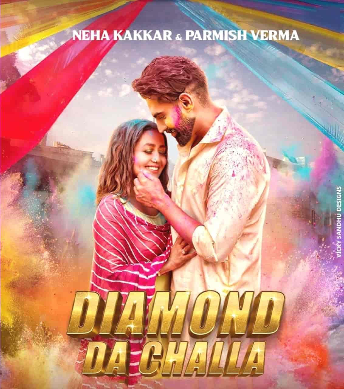 Diamond Da Challa Punjabi Song Image Features Neha Kakkar and Parmish Verma