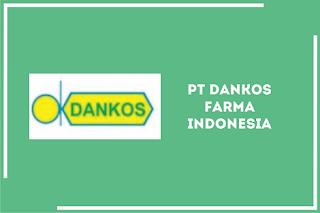 Lowongan Kerja Terbaru PT Dankos Farma Indonesia 2020