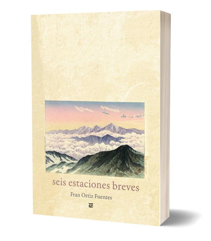 Descargar previa del libro Seis estaciones breves de Fran Ortiz Fuentes