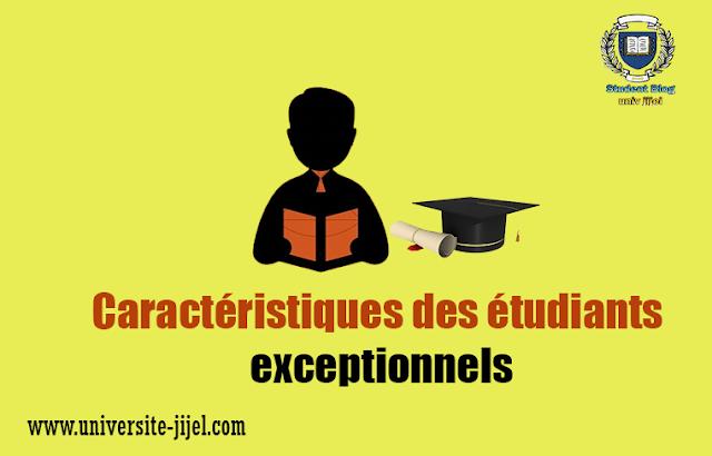 Caractéristiques des étudiants exceptionnels