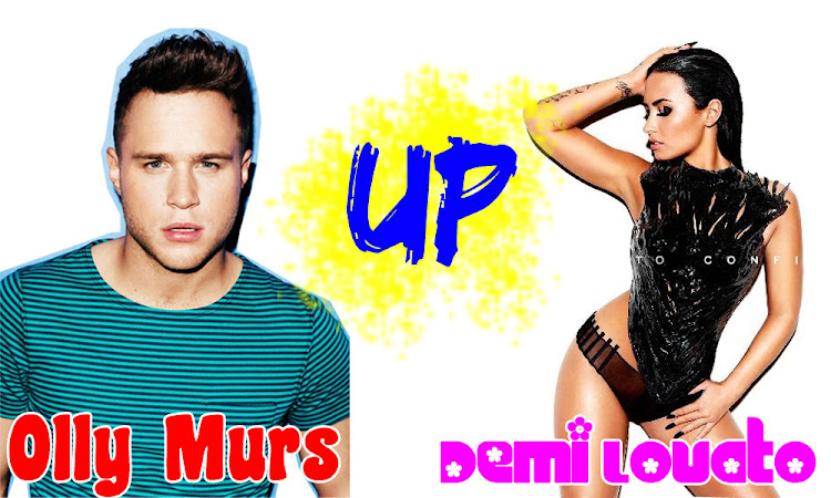 Song of the Week : Olly Murs - Up (ft. Demi Lovato)