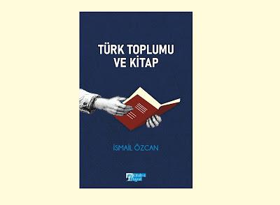 Türk Toplumu ve Kitap, İsmail Özcan, Kitab-ı Hayat