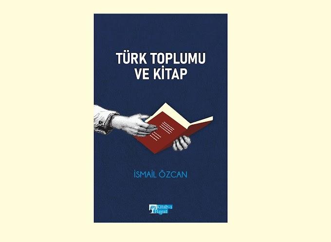 Türk Toplumu ve Kitap Kitab-ı Hayat'tan Çıkıyor
