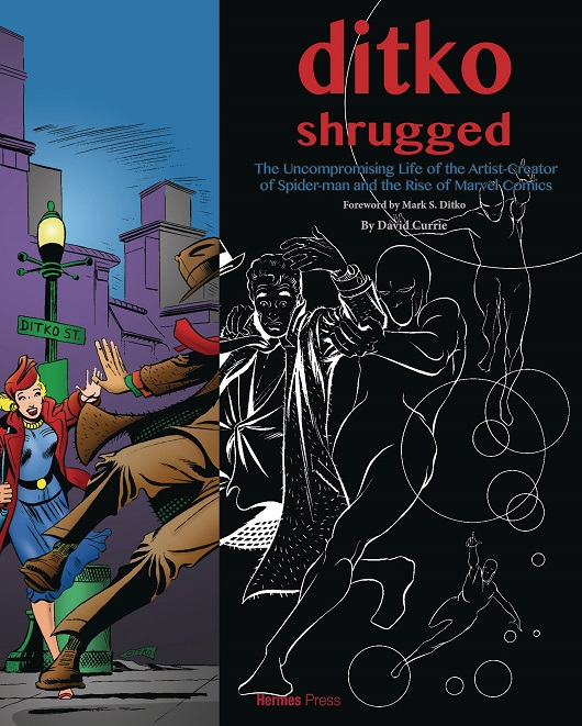 Cover of Ditko Shrugged Uncompromising Life of the Artist GN
