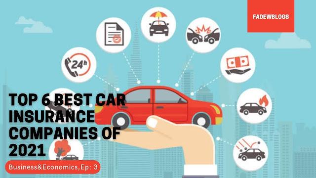 World's Top 6 Car Insurance Companies 2021 | FADEWBLOGS