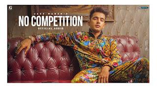 NO COMPETITION (नो कम्पटीशन Lyrics in Hindi) - JASS MANAK x Divine