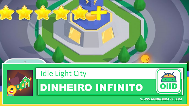 Idle Light City  – APK MOD HACK – Dinheiro Infinito