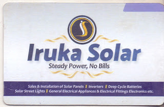 IRUKA SOLAR. Steady Power. No Bills Sales & Installation of Solar Panel - Inverters - Deep Circle - Batteries - Solar Street Lights - General Electrical Appliances - Electrical Fittings  & Electronics Etc. CONTACT US AT HEAD OFFICE: Ist Floor, Suite 15FF Pacific Complex, Five Star Restaurant