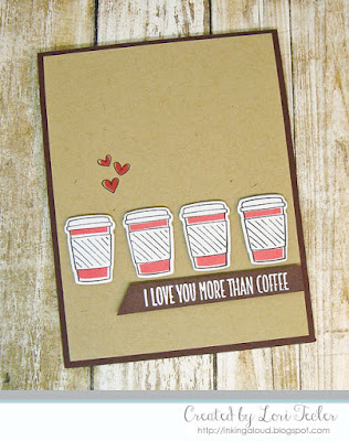 More Than Coffee card-designed by Lori Tecler/Inking Aloud-stamps and dies from My Favorite Things