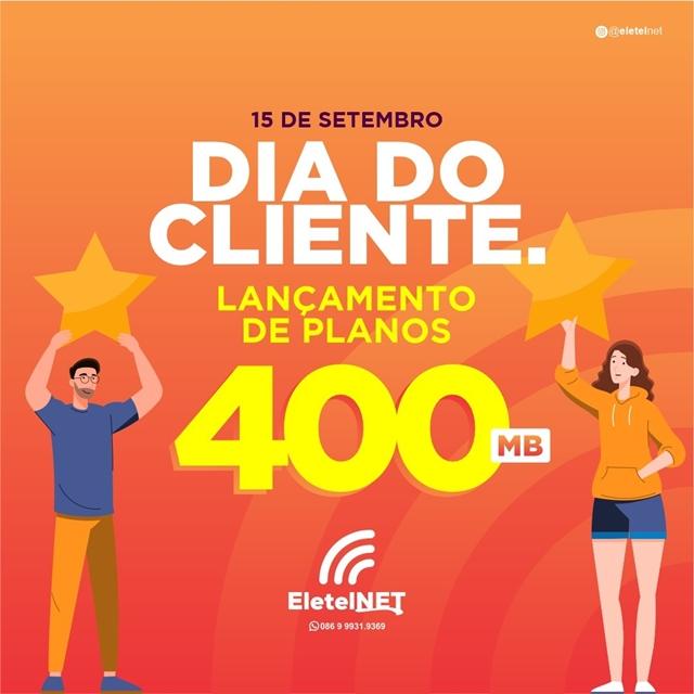 Mês do Cliente: EletelNet lança planos de até 400MB