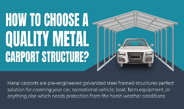 How to Choose A Quality Metal Carport Structure? #infographic