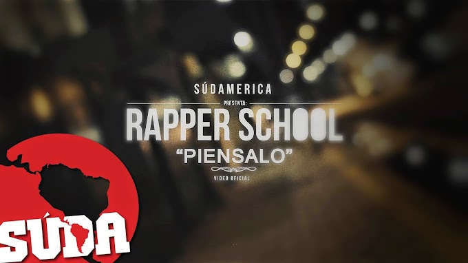 "Video: Rapper School - ""Piensalo"" - 