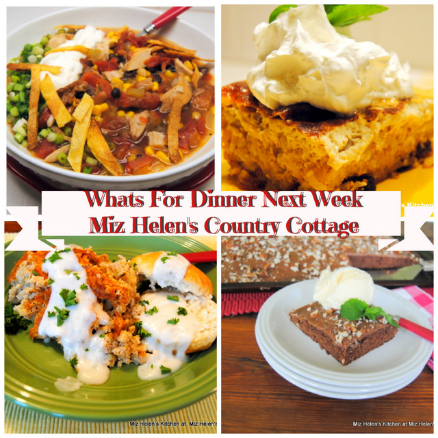 Whats For Dinner Next Week, 1-17-21 at Miz Helen's Country Cottage