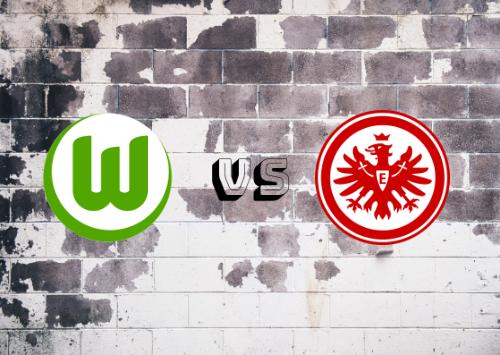 Wolfsburgo vs Eintracht Frankfurt  Resumen