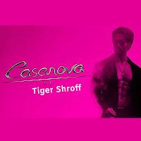 casanova lyrics tiger shroff