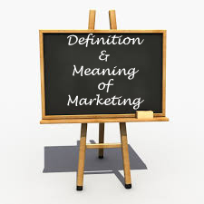 MBA Notes - Definition and Meaning of Marketing