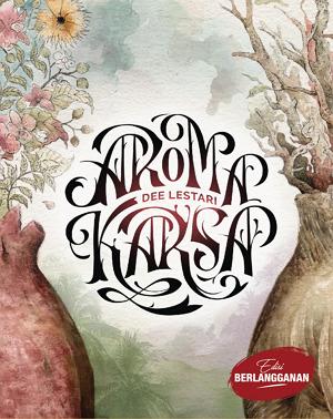 Novel Aroma Karsa Karya Dee Lestari PDF