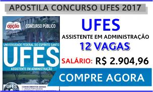 Apostila UFES 2017 Assistente em Administração