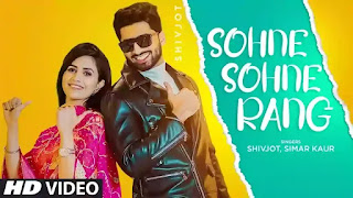 Checkout Shivjot New Song Sohne Sohne Rang & its lyrics are penned by him ft Simar Kaur
