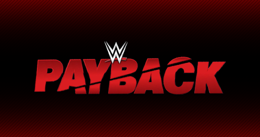 WWE Payback 2017: Full Matches, Rumors, Theme Song and Review