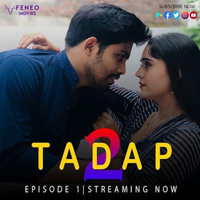 Tadap 2 Web series Feneo Movies