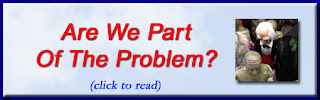 http://mindbodythoughts.blogspot.com/2016/12/are-we-part-of-problem.html