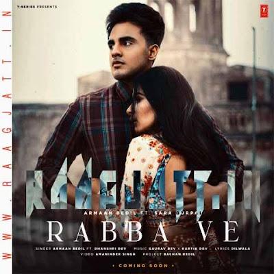Rabba Ve by Armaan Bedil Ft Dhanshri Dev lyrics