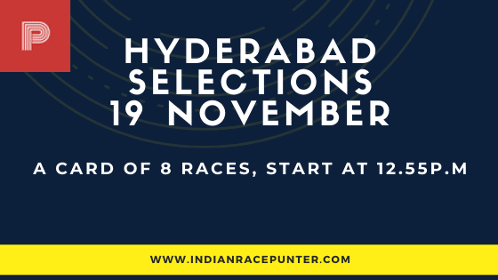 Hyderabad Race Selections 19 November, India race tips