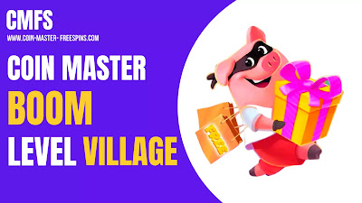 Boom Level Villages in Coin Master.