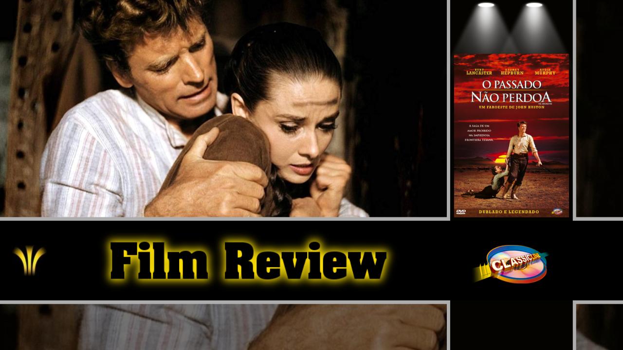 o-passado-nao-perdoa-1960-film-review