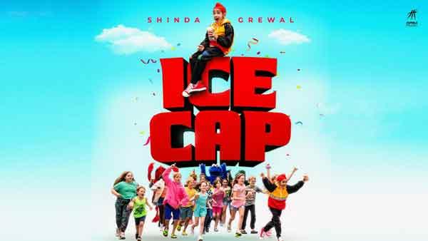 ice cap shinda grewal lyrics