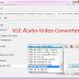 Πως να μετατρέψετε αρχεία ήχου/Video σε οποιαδήποτε μορφή με το VLC