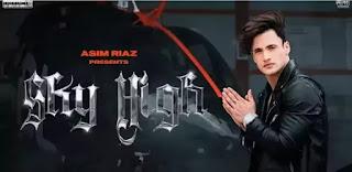 SKY HIGH Lyrics - Asim Riaz