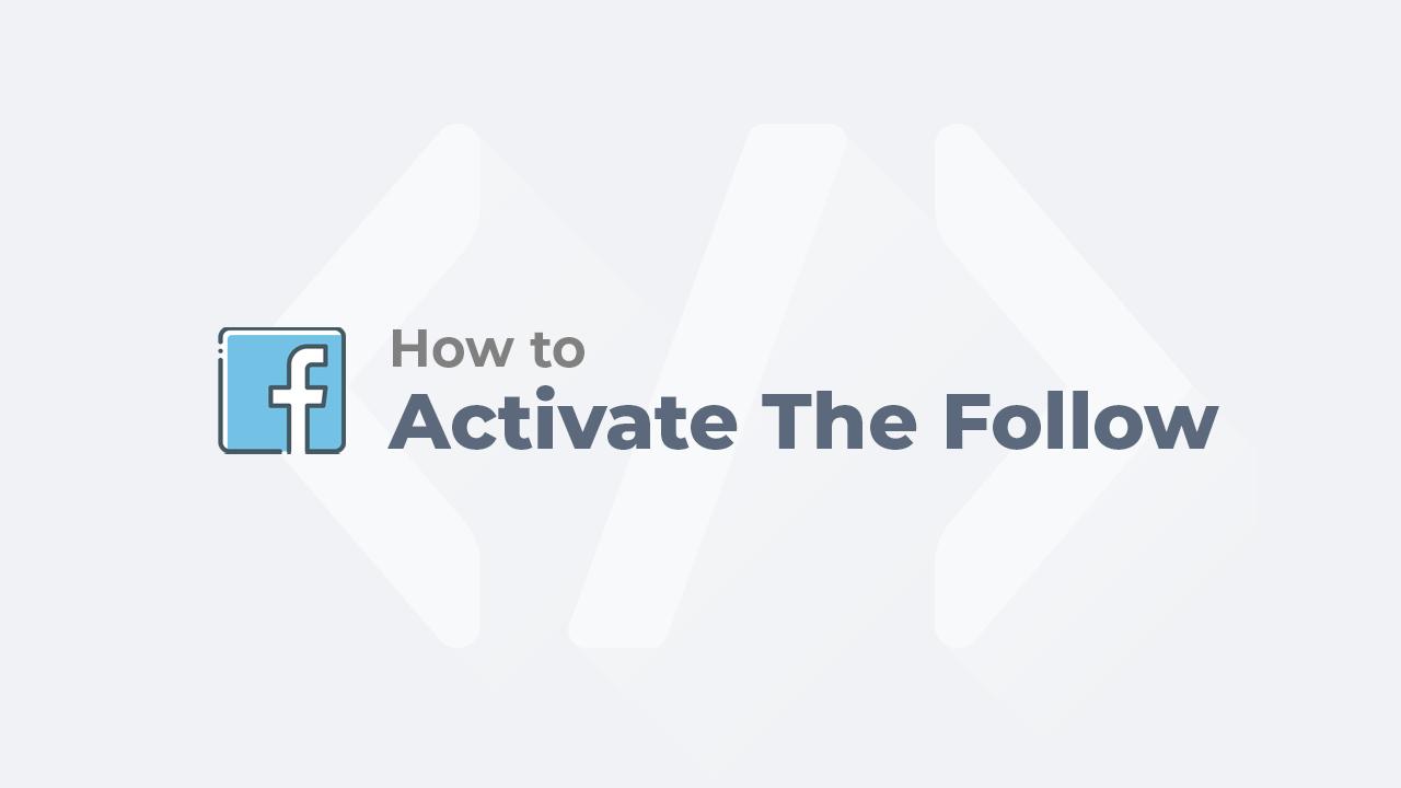 Hướng dẫn bật theo dõi Facebook trên điện thoại và máy tính